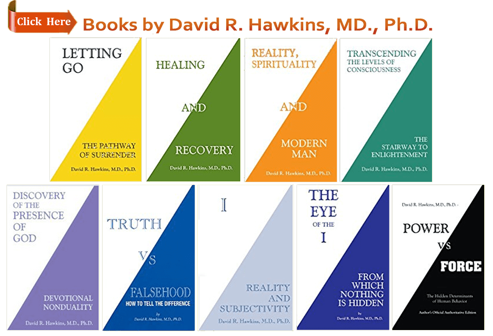 Books by David R. Hawkins, MD., Ph.D.
