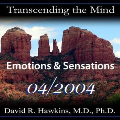 """Emotions and Sensations"""