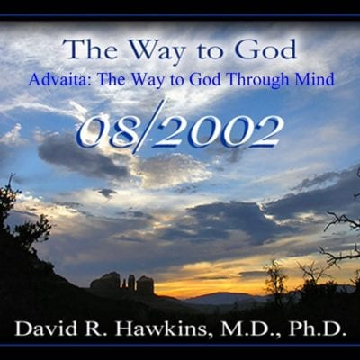 Advaita: The Way to God Through Mind Aug 2002 cd