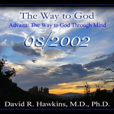 Advaita: The Way to God Through Mind