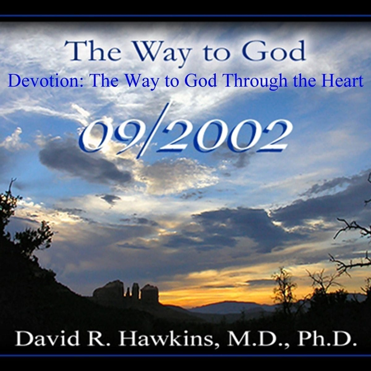 """#09-""""Devotion: The Way to God Through the Heart"""" Sept 2002 cd"""