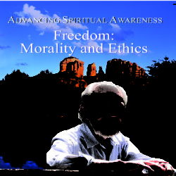 """Freedom: Morality and Ethics"" Nov 2008 CD"