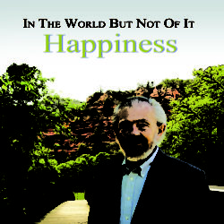 """Happiness"" lecture April 2009 CD"