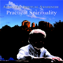 """Practical Spirituality"" Oct 2008 DVD"