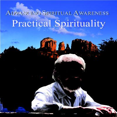 """Practical Spirituality"" Oct 2008 DVD"