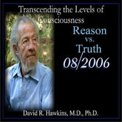 Reason vs. Truth August 2006