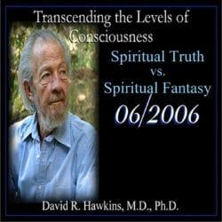 Spiritual Truth vs. Spiritual Fantasy June 2006 dvd