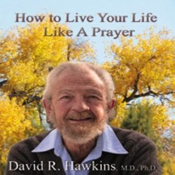 How to Live Your Life Like A Prayer