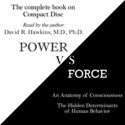 Power vs. Force: The Hidden Determinants of Human Behavior audio book