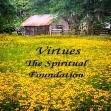 Virtues The Spiritual Foundation